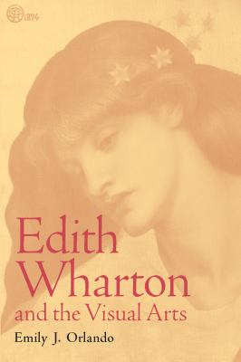 Edith Wharton and the Visual Arts 9780817355524
