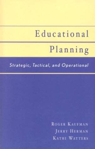 Educational Planning: Strategic, Tactical, and Operational 9780810842977