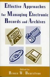 Effective Approaches for Managing Electronic Records and Archives 3374678