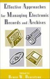 Effective Approaches for Managing Electronic Records and Archives 3373453