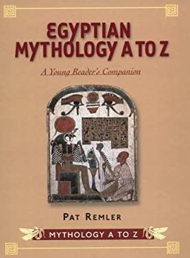 Egyptian Mythology A to Z 9780816039845