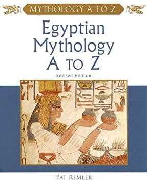 Egyptian Mythology A to Z 9780816063062
