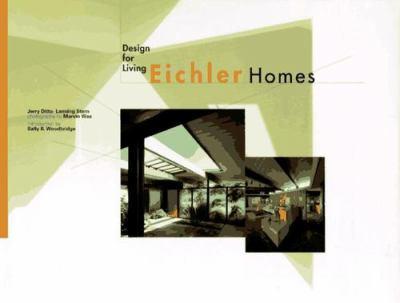 Eichler Homes: Design for Living 9780811808460