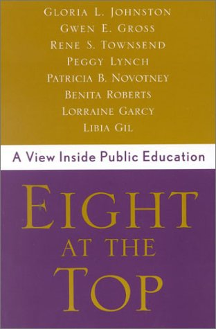 Eight at the Top: A View Inside Public Education 9780810842151