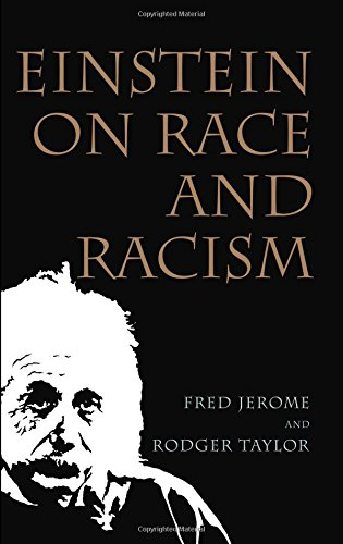 Einstein on Race and Racism 9780813536170