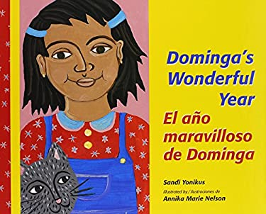 El Ano Maravilloso de Dominga/Dominga's Wonderful Year 9780814628768