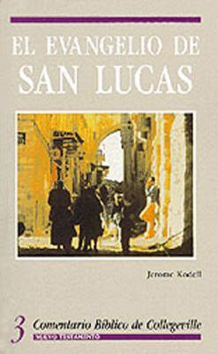 El Evangelio de San Lucas 9780814618509