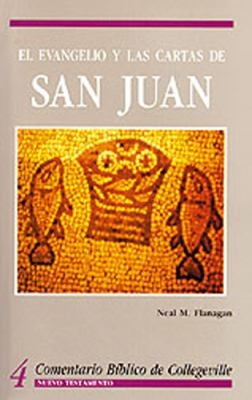 El Evangelio y Las Cartas de San Juan = The Gospel According to John 9780814618516