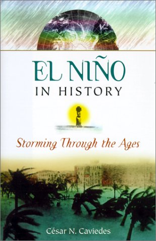 El Nino in History: Storming Through the Ages 9780813020990