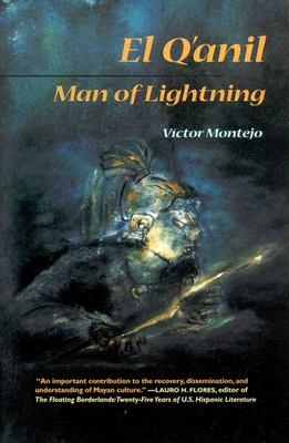 El Q'Anil: Man of Lightning 9780816520824