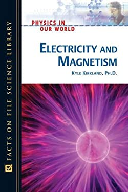 Electricity and Magnetism 9780816061129