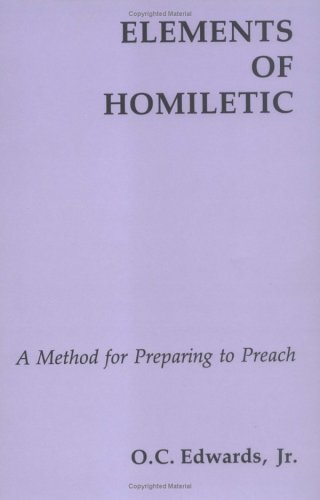Elements of Homiletic 9780814660553