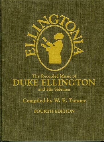 Ellingtonia: The Recorded Music of Duke Ellington and His Sidemen 9780810831421