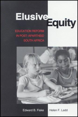 Elusive Equity: Education Reform in Post-Apartheid South Africa 9780815728405