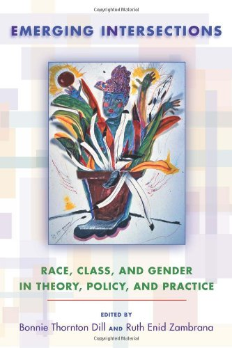 Emerging Intersections: Race, Class, and Gender in Theory, Policy, and Practice 9780813544557