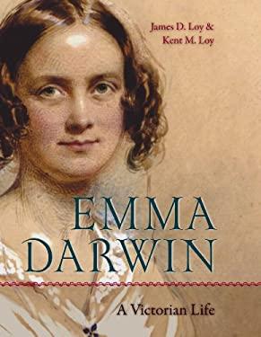 Emma Darwin: A Victorian Life 9780813034782