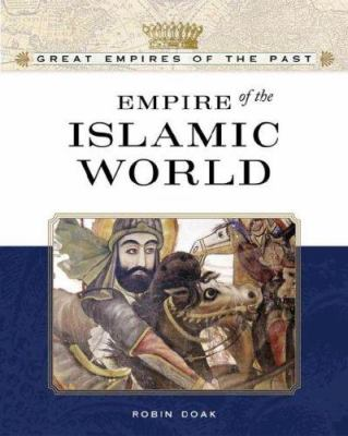 Empire of the Islamic World 9780816055579
