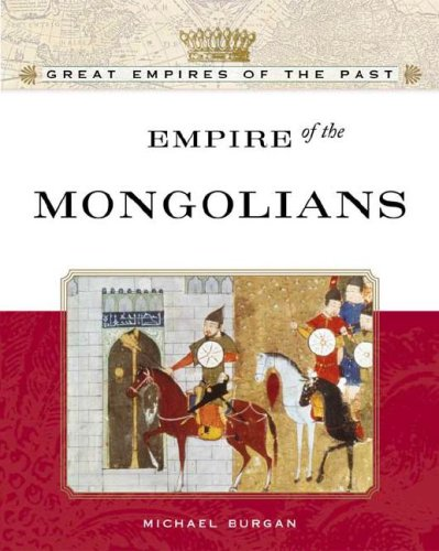 Empire of the Mongols 9780816055630