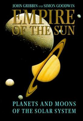 Empire of the Sun: Planets and Moons of the Solar System 9780814731178