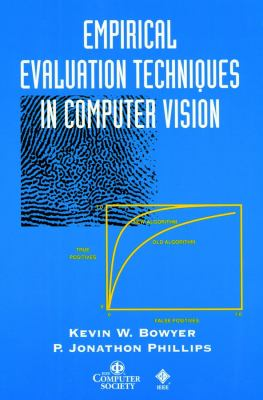 Empirical Evaluation Techniques in Computer Vision 9780818684012