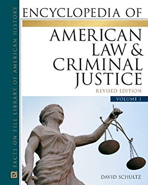 Encyclopedia of American Law & Criminal Justice Set 9780816081455
