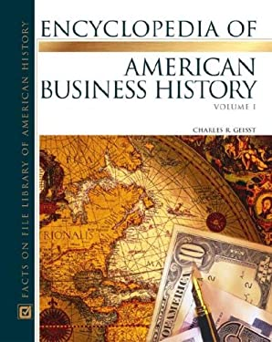 Encyclopedia of American Business History Set