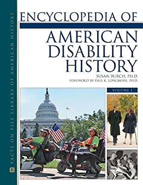 Encyclopedia of American Disability History, Volumes 1-3 9780816070305