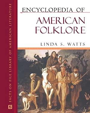 Encyclopedia of American Folklore 9780816056996