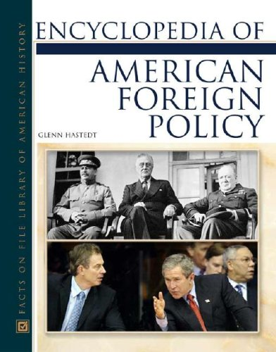 Encyclopedia of American Foreign Policy 9780816046423
