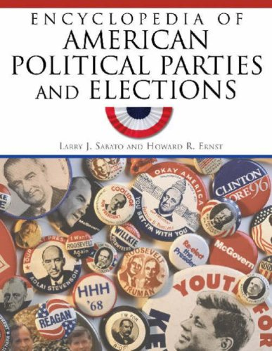 Encyclopedia of American Political Parties and Elections 9780816073313