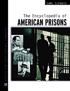 Encyclopedia of American Prisons 9780816045112