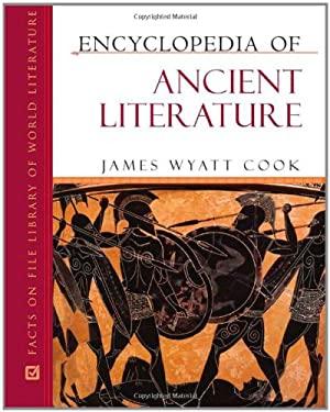 Encyclopedia of Ancient Literature 9780816064755