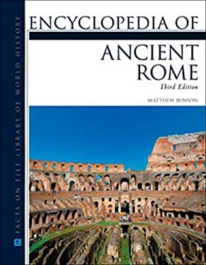 Encyclopedia of Ancient Rome, Third Edition 9780816082179