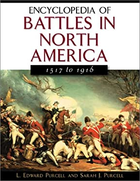 Encyclopedia of Battles in North America: 1517 to 1916 9780816044023