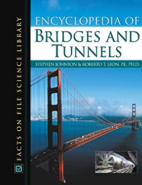 Encyclopedia of Bridges and Tunnels 9780816044825