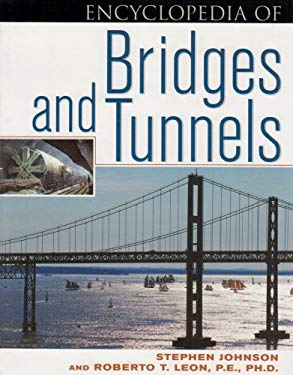 Encyclopedia of Bridges and Tunnels 9780816044832