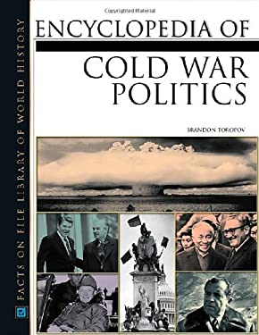 Encyclopedia of Cold War Politics 9780816035748