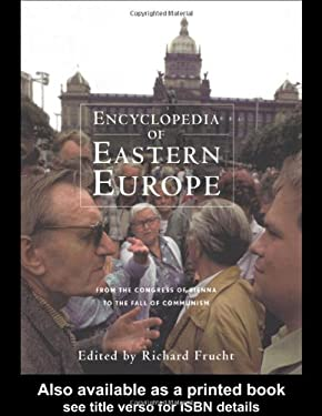 Encyclopedia of Eastern Europe 9780815300922