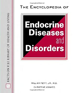 Encyclopedia of Endocrine Diseases and Disorders 9780816051359