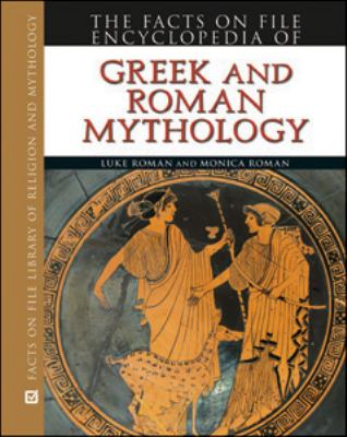 Encyclopedia of Greek and Roman Mythology 9780816072422