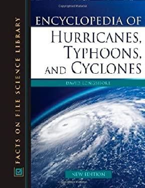 Encyclopedia of Hurricanes, Typhoons, and Cyclones 9780816062959
