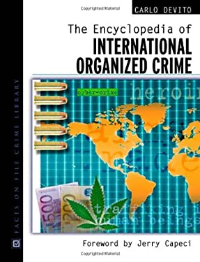 Encyclopedia of International Organized Crime 9780816048489