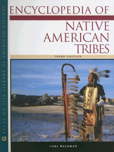 Encyclopedia of Native American Tribes 9780816062737