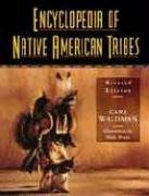 Encyclopedia of Native American Tribes, Revised Edition 9780816039647