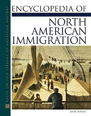 Encyclopedia of North American Immigration 9780816046584