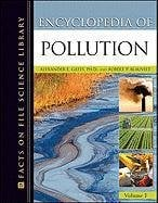 Facts on File Science Library: Encyclopedia of Pollution 2 Volume Set 9780816070022