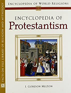 Encyclopedia of Protestantism 9780816054565
