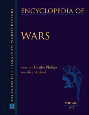 Encyclopedia of Wars, 3-Volume Set 9780816028511