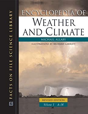 Encyclopedia of Weather and Climate, Revised Edition, 2-Volume Set 9780816063505
