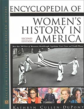 Encyclopedia of Women's History in America: Second Edition 9780816041008